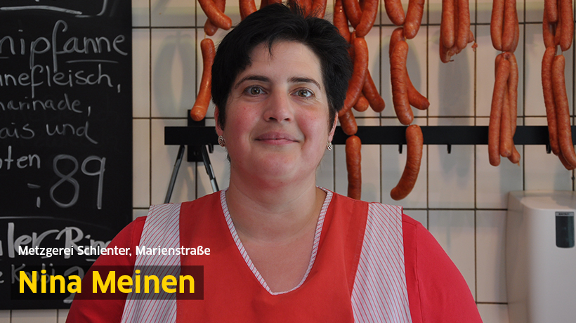 Nina Meinen, Metzgerei Schlenter, Marienstraße