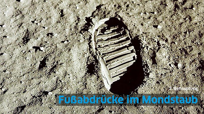 2. Behauptung: Fußabdrücke im Mondstaub