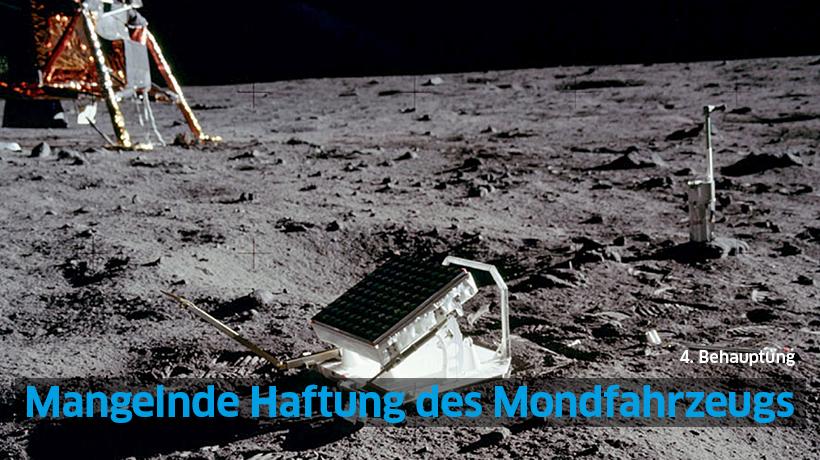4. Behauptung: Mangelnde Haftung des Mondfahrzeugs